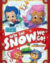 Bubble Guppies / Team Umizoomi: Into the Snow We Go!