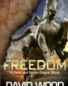 Freedom: A Dane and Bones Origins Story (Dane Maddock Origins) (Volume 1)
